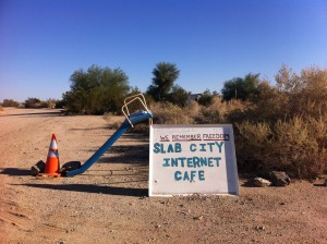 slab city internet cafe - whither internet freedom